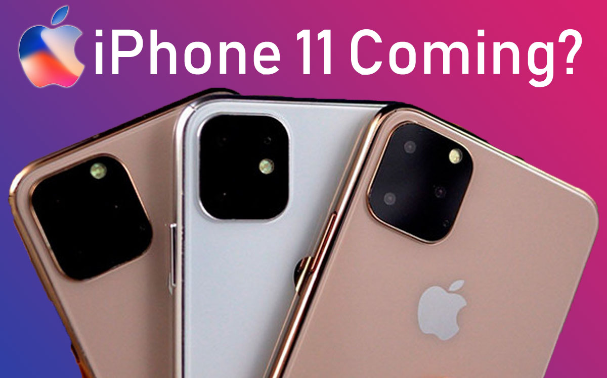 The iPhone 11 Will Arrive on September 10 According to the